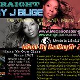 Straight Mary j Mixed By BadBoySir