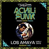 "Achilifunk Radio Show Set chapter. 2 ""Los Amaya early days"" Rumba !!!"