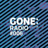 GONE: Radio #006 (14-04-16)