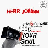 Herr Johann Live @ FYS 01 (La Gravière - December 6 2012)