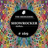 The Hedgehog - Showrocker 169 - 13.03.2014