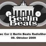 Mec Cor @ BerlinBeats Radioshow 09. Oktober 2009