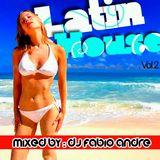 Latin House Vol.2 Mixed By : Dj Fábio André