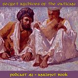 Ancient Book - Secret Archives of the Vatican Podcast 42