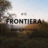 Laitue Nocturne #15 - Frontiera