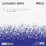 Leonardo Berta: Techno // Tech-House DJ Set 29 Agosto 2015 MIX 004