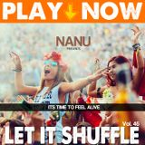 PLAY NOW! > Let It Shuffle Vol.46 [Miami Summer Festival]