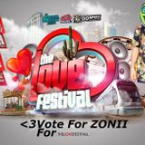 The Love Festival/ Like 2 vote - Zonii