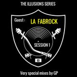 GP Series - Session 1: The Illusions Series / Episode 3 with LA FABROCK