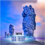 THEYYS - Gaia Theory
