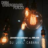 Dark Underground Places feat. Ninjon & Dj Joel Cabana