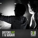 DnBFrance Guest Mix no 47 - T & Sugah