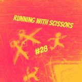Running With Scissors #28