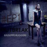 Giuseppe Ruggieri  #OUTBREAK #EP1
