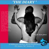 'THE DIARY' - DJ James 'KC' jones, jr./A Stillwater Mellow Mood