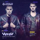 W&W @ Road to ULTRA TAIWAN 20160911