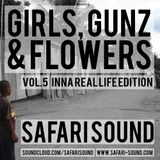 SAFARI SOUND - GIRLS, GUNZ & FLOWERS VOL. 5 - INNA REAL LIFE EDITION