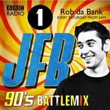 JFB Radio1 90'S BattleMix For Rob da bank
