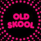 II OLD SCHOOL FOR OLD SKOOL