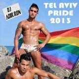 DJ Adir Ron - Tel Aviv Pride Set, May 2013