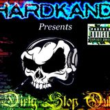 hardkandi presents dirty stop outs