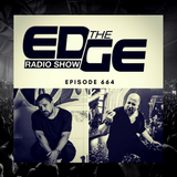 The Edge Radio Show #664 - D.O.N.S. & Clint Maximus (Game Chasers)