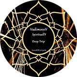 VadimoooV - Spiritually Deep Trip_SoundOM Project