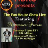 7jan2020 The Fun House Show Live (LIT FUSE)