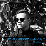 Keleman - BETWIXT Bedroom Sessions #004