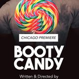 "Episode 42: Part 1: The Sip Talks About An Exciting New Play At Windy City Playhouse: ""Booty Candy"""
