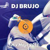 Dj Brujo - Mix Mayo 2016