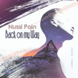 Nussi Pain - Back on my Way