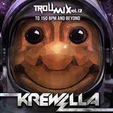 Krewella - Troll Mix 012 (To 150 BPM And Beyond) 2014-05-01