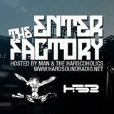 """""""Waiting For Consuella"""" Enter The Factory Show#2 HardSoundRadio (Hardcore Normalize 27)"""