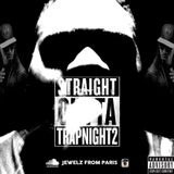 #TRAPNIGHT VOL 2# EPISODE #03 SNEAK MIX  SOON