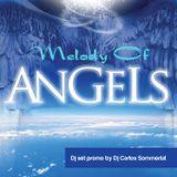 Dj Carlos Sommerlat - Melody of Angels