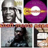 shaft meets papa