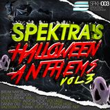 Spektra's Halloween Anthems Vol.3