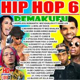 Demakufu Hip Hop 6