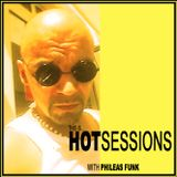 PHILEAS FUNK - HOT SESSIONS (007)