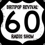 Britpop Revival Show #60 19th March 2014