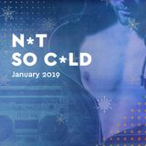 Forward - Mixtape By RICHKID | January 2019 | NOT SO COLD