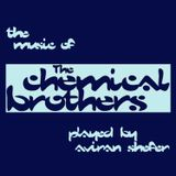 The Music Of The Chemical Brothers Played By Aviran Shefer