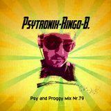 PSYTRONIX-Ringo-B.Psy and Proggy Mix Nr.79(Juli2016)