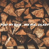 Play My Kick. Mix#14. ZΔ.KɆY