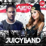 JuicyLand #124: Alvaro guestmix
