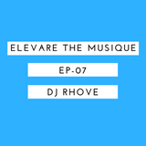 Elevare the Musique-EP07-28-08-2016