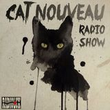 Cat Nouveau - episode #122 (03-07-2017)