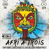 A Night @ Bourbon On Division - Afri A Trois - 4 January 2019 - Pt. 1