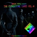 The Clandestine Tapes Vol.2